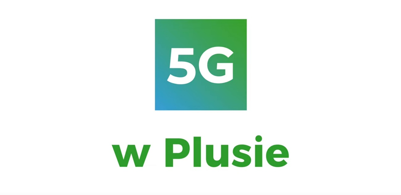 Plus rusza z pierwszą komercyjną siecią 5G w Polsce