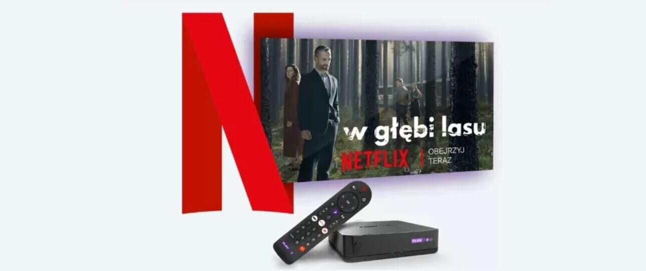 Pół roku Netflixa za darmo w telewizji Play Now