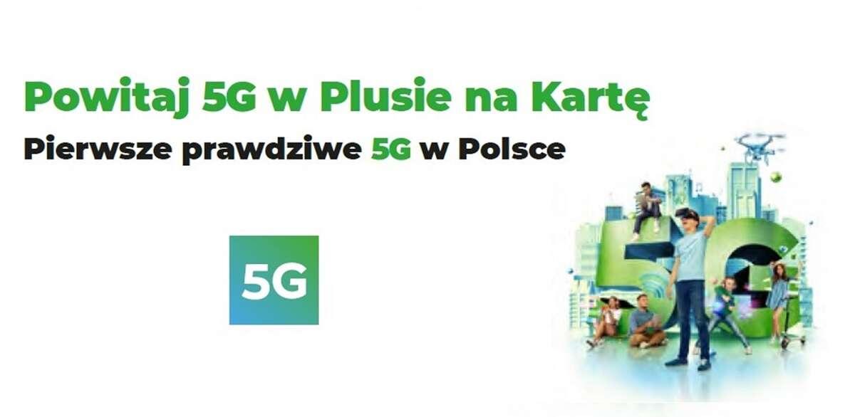 Plus wprowadza 5G do ofert na kartę i daje dużo gigabajtów