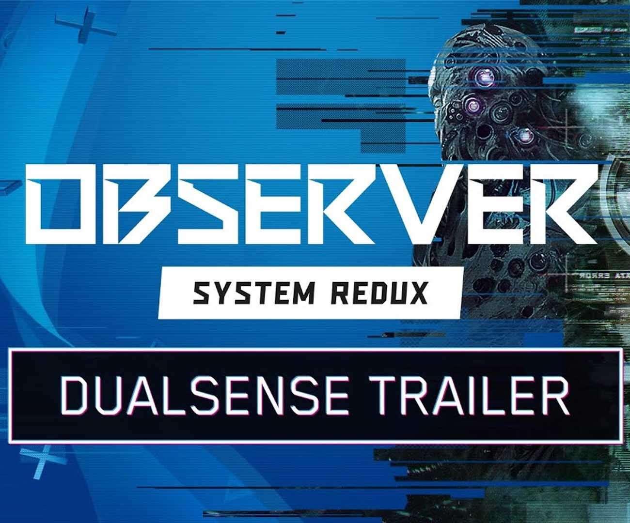 Observer na PS5. Jak wykorzystywany jest DualSense?
