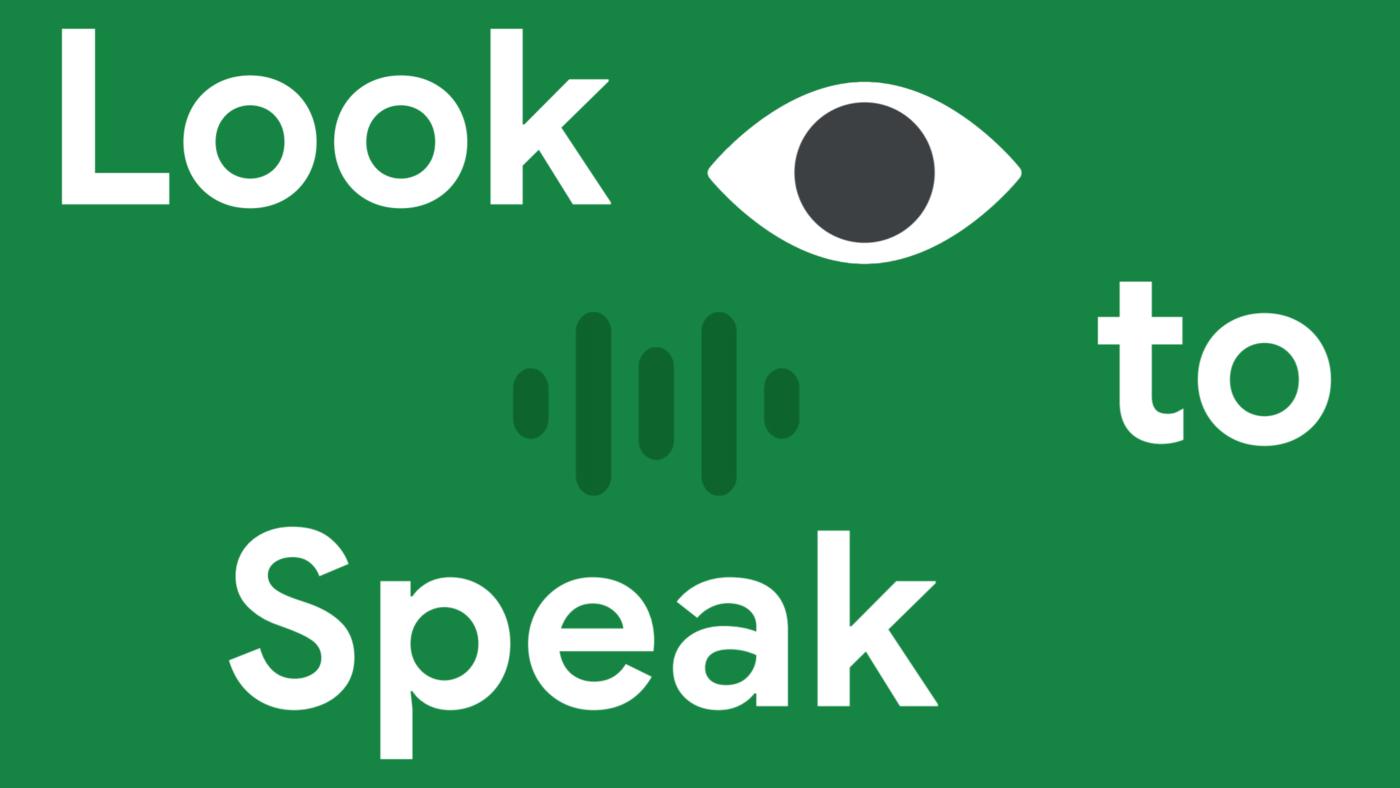 Google Look to Speak – aplikacja do rozmawiania oczami