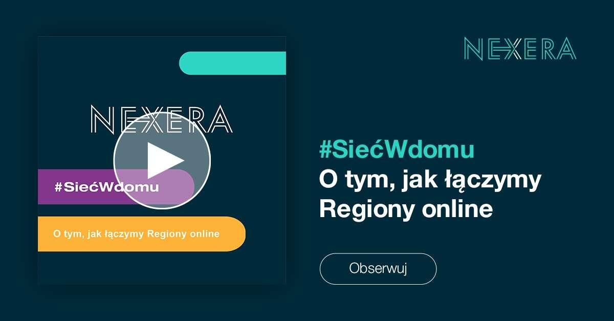 #SiećWdomu - Nexera rusza z serią autorskich podcastów