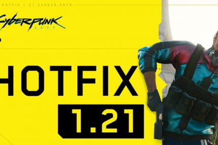 Hotflix 1.21 do Cyberpunka 2077