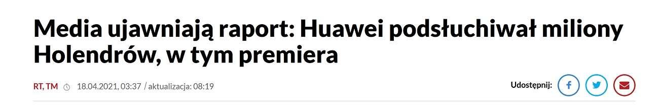 [Aktualizacja] Huawei MÓGŁ podsłuchiwać Holendrów. Ale niektórzy już wydali wyrok