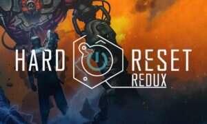 Hard Reset Redux – recenzja