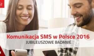Startuje jubileuszowa edycja badania – Komunikacja SMS w Polsce 2016