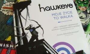 Recenzja komiksu Hawkeye: moje życie to walka