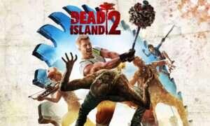 Czyżby Dead Island 2 nadal było w trakcie tworzenia?