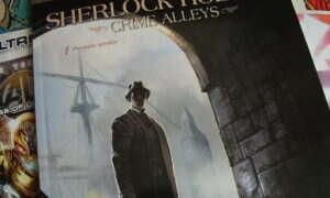 Recenzja komiksu Sherlock Holmes: Crime Alleys