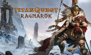 Titan Quest: Ragnarök pojawił się na Steamie