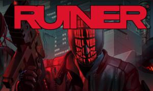 Wrażenia z gry Ruiner
