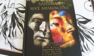 Recenzja komiksu Sandman: Noce nieskończone