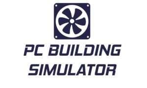 PC Building Simulator sprzedaje się świetnie