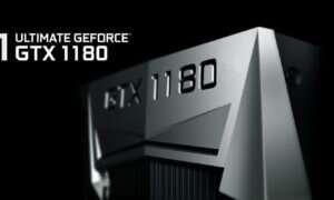 NVIDIA GeForce GTX 1180 – pierwsze informacje