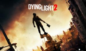 Dying Light 2 również ma coś do pokazania!