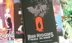 Recenzja komiksu Pan Higgins wraca do domu