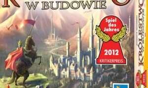 Recenzja gry planszowej Królestwo w Budowie