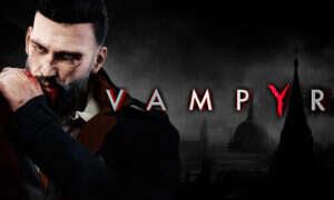 Recenzja gry Vampyr