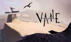 Pudełkowe wydanie Vane – czy twórcy zdecydują się na nie po porażce?