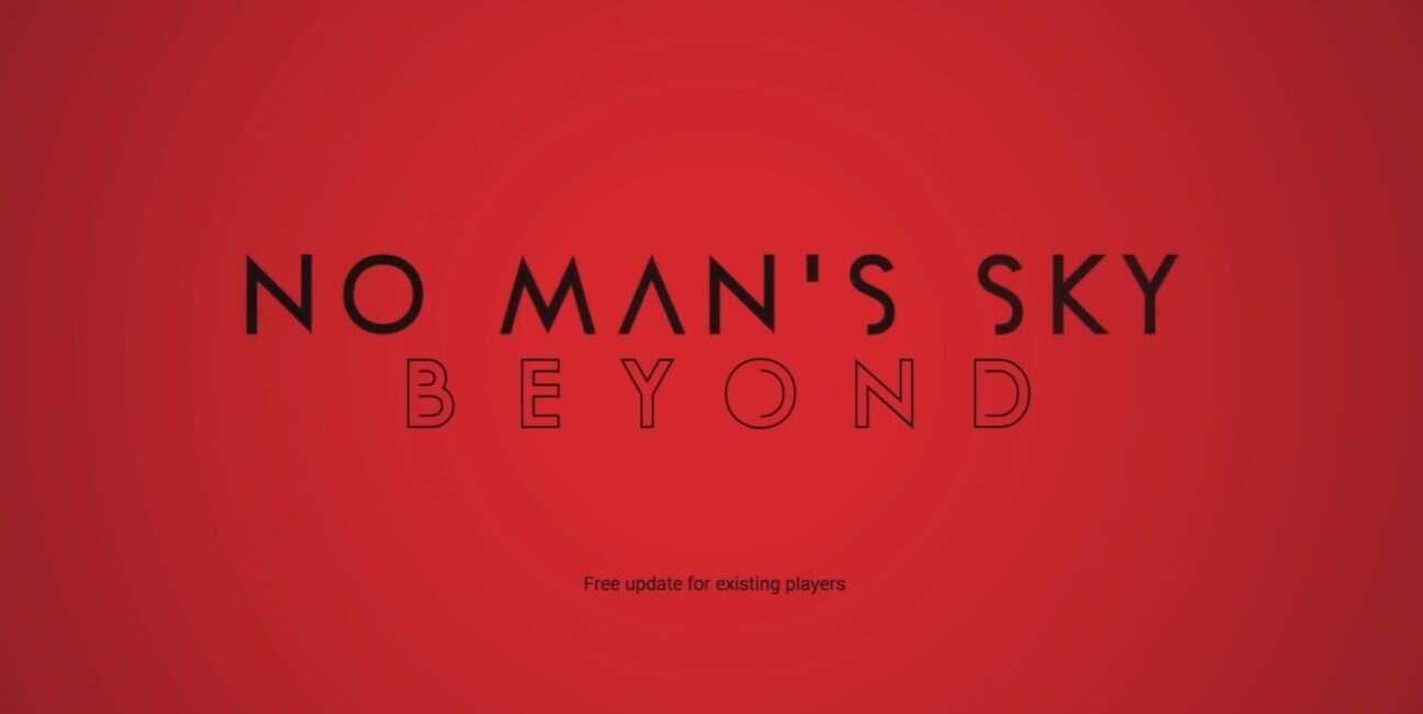 Aktualizacja Beyond kolejnym kamieniem milowym w rozwoju No Man's Sky