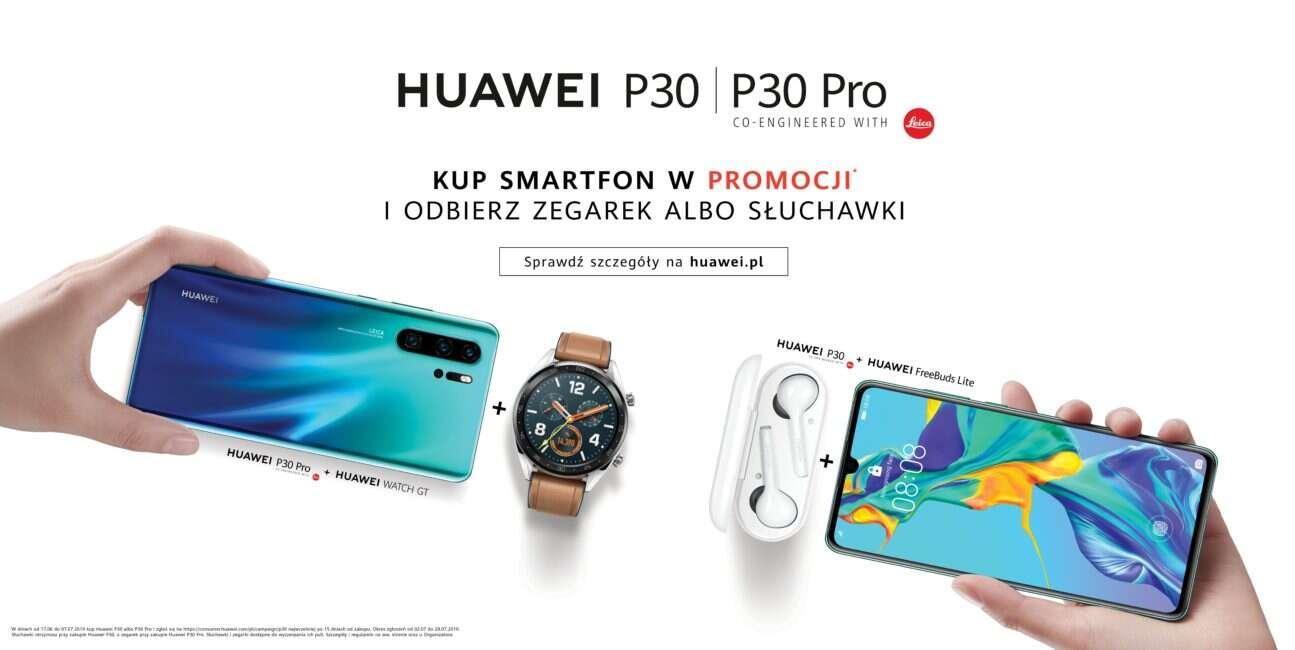 Huawei P30, Huawei P30 Pro, promocja Huawei P30, promocja Huawei P30 Pro, słuchawki Huawei P30, zegarek Huawei P30 Pro,