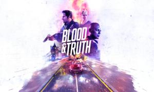 Recenzja Blood&Truth
