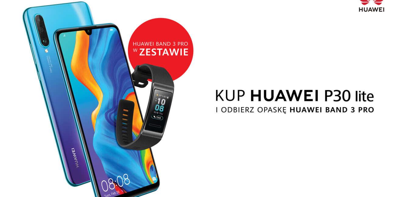Huawei P30 Lite, promocja Huawei P30 Lite, gratis Huawei P30 Lite, band 3 pro, band 3 pro Huawei P30 Lite,