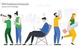 Projektanci Innowacji PFR pomogą w 300 nowych start-upach